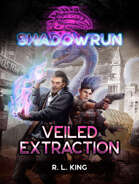 Shadowrun: Veiled Extraction