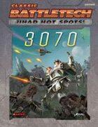 BattleTech: Jihad: Hot Spots: 3070