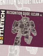 BattleTech: Recognition Guide: ilClan Vol. 18