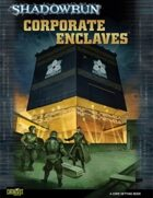 Shadowrun: Corporate Enclaves