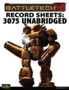 BattleTech: Record Sheets: Total Warfare Style 3075 Unabridged