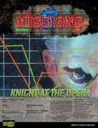 Shadowrun: Missions: 03-07: Knight at the Opera