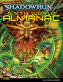 Shadowrun sixth world almanac catalyst game labs shadowrun 4th shadowrun sixth world almanac catalyst game labs shadowrun 4th edition drivethrurpg gumiabroncs Images
