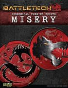 BattleTech: Historical Turning Points: Misery