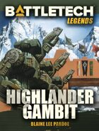 BattleTech Legends: Highlander Gambit