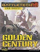 BattleTech: Era Digest: Golden Century