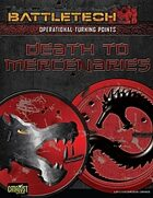 BattleTech: OTP Death To Mercenaries