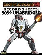 BattleTech: Record Sheets: 3039 Unabridged