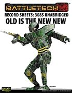 BattleTech: Record Sheets: 3085 Old is the New New