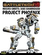 BattleTech: Record Sheets: 3085 Project Phoenix