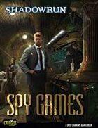 Shadowrun: Spy Games
