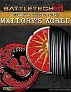 BattleTech: Historical Turning Points: Mallory's World