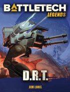 BattleTech Legends: D.R.T.