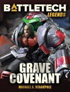 BattleTech Legends: Grave Covenant