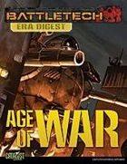 BattleTech: Era Digest: Age of War