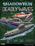 Shadowrun: Deadly Waves