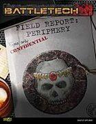 BattleTech: Field Report: Periphery