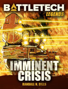 BattleTech Legends: Imminent Crisis