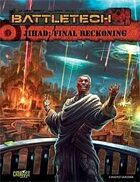 BattleTech: Jihad: Final Reckoning
