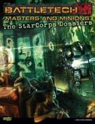 BattleTech: Masters and Minions: The StarCorps Dossiers