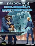 Shadowrun: Horizon Colombian Subterfuge