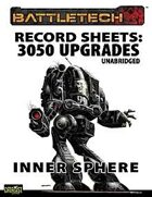 BattleTech: Record Sheets: 3050 Upgrades Unabridged—Inner Sphere