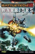 BattleTech: BattleCorps Anthology Vol 1: The Corps