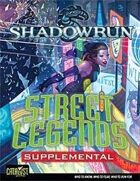 Shadowrun: Street Legends Supplemental