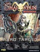 Shadowrun: Mission: 04-06: Hard Target