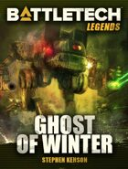BattleTech Legends: Ghost of Winter