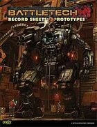 BattleTech: Record Sheets: Prototypes