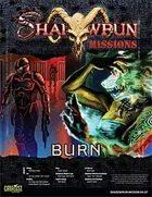 Shadowrun: Mission: 04-07: Burn
