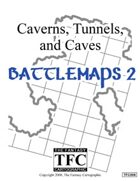 Caverns, Tunnels, and Caves: Battlemaps 2