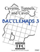 Caverns, Tunnels, and Caves: Battlemaps 3