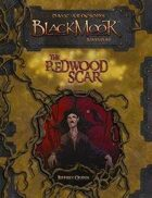 Dave Arneson's Blackmoor: The Redwood Scar