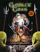 Goblin Crag: Level One T&T GM adv