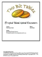 Two Bit Tables: Tropical Island Animal Encounters