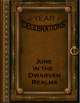 A Year of Celebrations: June in the Dwarven Realms