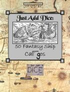 Just Add Dice: 50 Fantasy Cargos