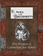 Blades of the Buccaneers: The Weapons of Captain Red Jack Roberts