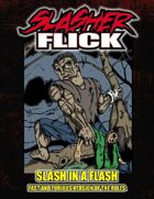 Slasher Flick -- Slash in a Flash