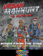 Urban Manhunt: Songs from the Zone