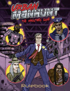 Urban Manhunt: the Miniatures Game