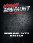 Urban Manhunt: Single-Player System