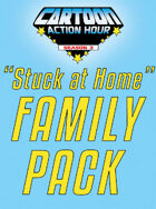 """Cartoon Action Hour """"Stuck at Home"""" Family Pack [BUNDLE]"""