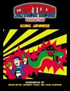 Cartoon Action Hour: S2 -- Going Japanese (No-Frills Version)