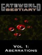 Gateworld Bestiary Vol. 1: Aberrations