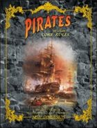 Pirates: Ye Olde Core Rules