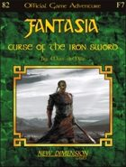 Fantasia: Curse Of The Iron Sword--Adventure F7