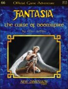 Fantasia: The Curse Of Doomspire--Adventure F13